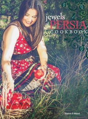 Jewels of Persia: Exotic Dishes from the Ancient Land
