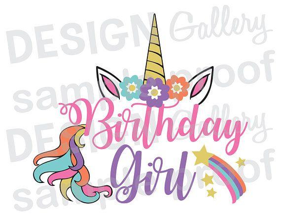 Cumpleaños chica unicornio  JPG png y SVG DXF corte cara de