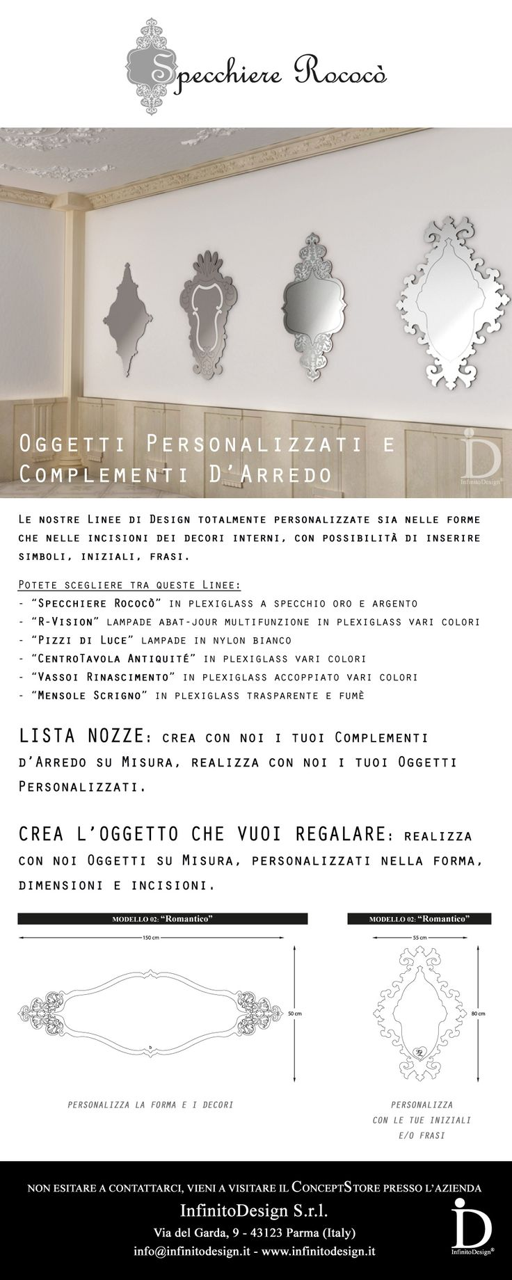 Complementi d'Arredo su Misura e Oggetti Personalizzati, creati appositamente per voi. Ideati e Prodotti in Italia.