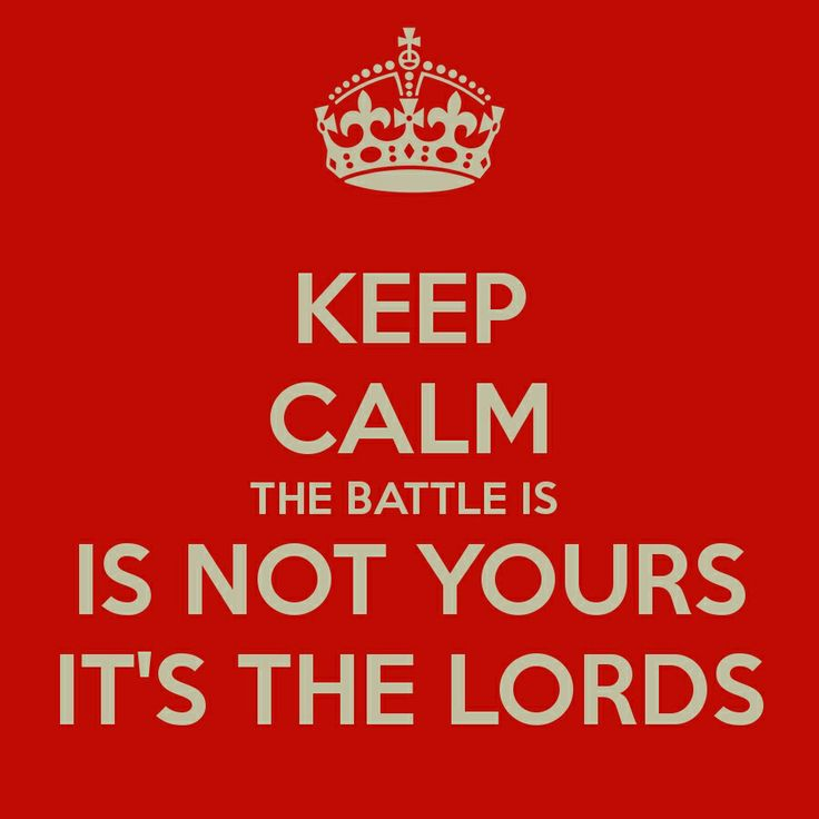 "He said, ""Listen, all you people of Judah and Jerusalem! Listen, King Jehoshaphat! This is what the LORD says: Do not be afraid! Don't be discouraged by this mighty army, for the battle is not yours, but God's. (2 Chronicles 20:15 NLT)"