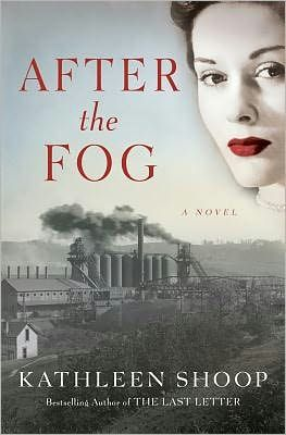 After the Fog by Kathleen Shoop - haunting historic fiction