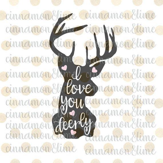Download I Love You Deerly Svg, Hunting Svg, Deer Season Svg, Deer ...