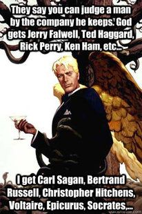 "10 Best ""Good Guy Lucifer"" Memes  http://www.patheos.com/blogs/unreasonablefaith/2011/12/10-best-good-guy-lucifer-memes/"