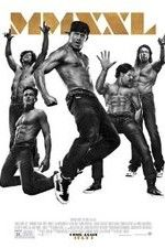 Watch Magic Mike XXL (2015) Online Free - PrimeWire | 1Channel