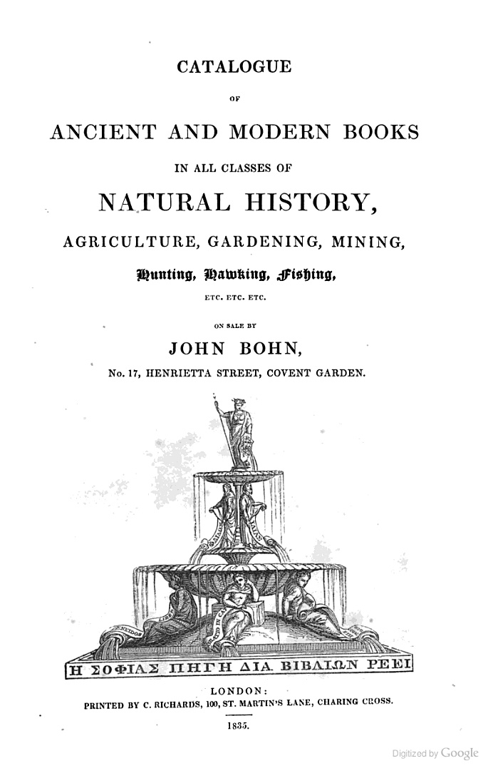 """Catalogue of Ancient and Modern Books In All Classes of Natural History"" - John Bohn, 1835 152 pp."