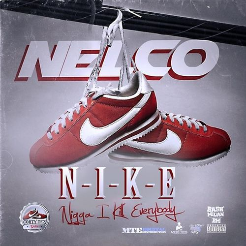 Nelco ~ N-I-K-E    Download Now   Download Now     Register Now   Album Title: N-I-K-E    Artist / Group: Nelco    Audio Format: MP3    Bitrate: Variable    Category: File, Album    Record Label: Bashmilian Ent,