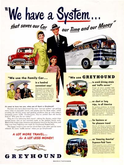 1949 Greyhound Bus Lines original vintage advertisement. We have a system that saves our car, our time and our money. A lot more travel for a lot less money!