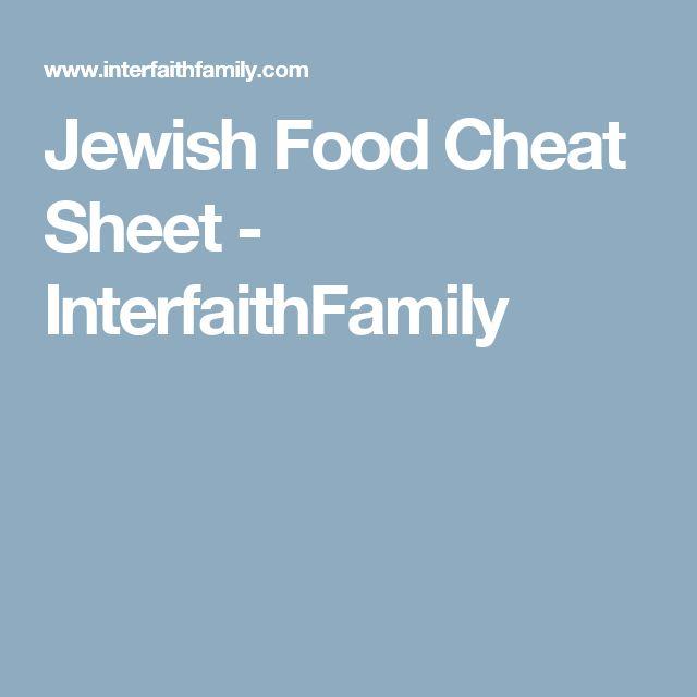 Jewish Food Cheat Sheet - InterfaithFamily