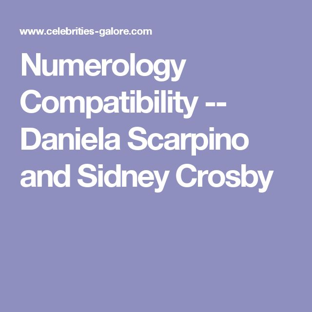 Numerology Compatibility -- Daniela Scarpino and Sidney Crosby