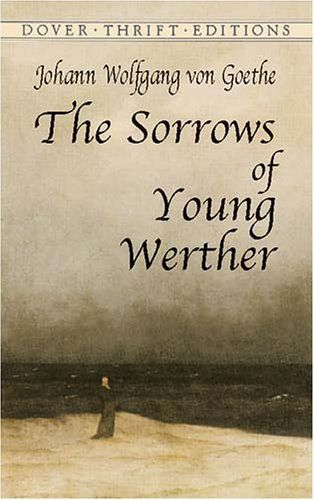 Johann Wolfgang von Goether - The sorrows of young Werther