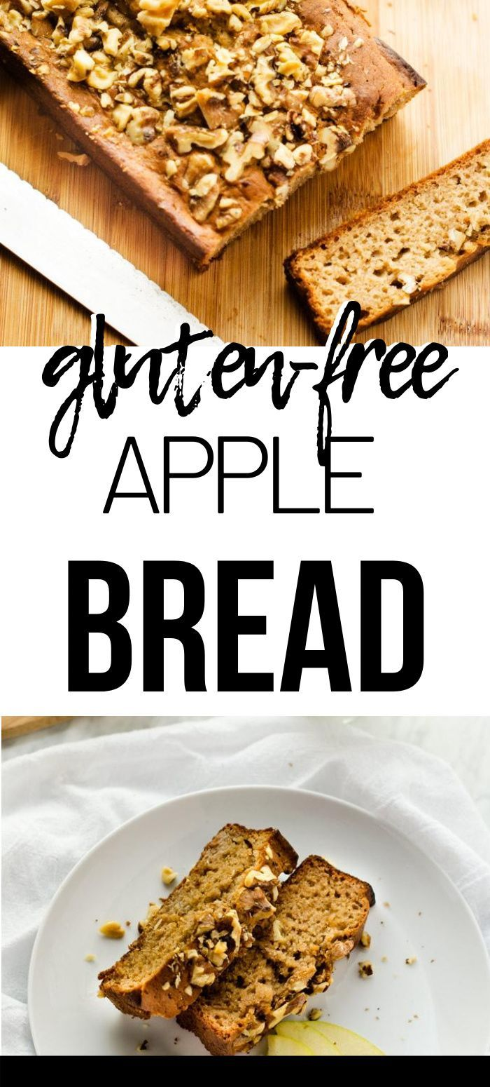 Gluten Free Apple Cinnamon Bread Recipe In 2020 Best Gluten Free Recipes Gluten Free Recipes Bread Recipes