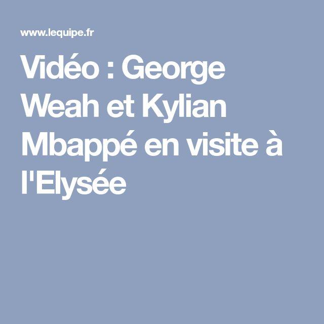 Vidéo : George Weah et Kylian Mbappé en visite à l'Elysée