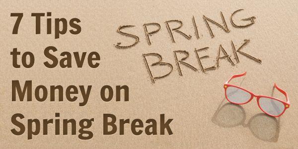7 Tips to Save Money on Spring Break - BillCutterz.com Money Saving Blog #savingmoney #springbreak #vacation