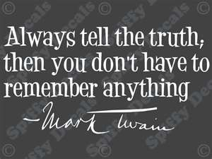 Mark Twain quote... words to live by....