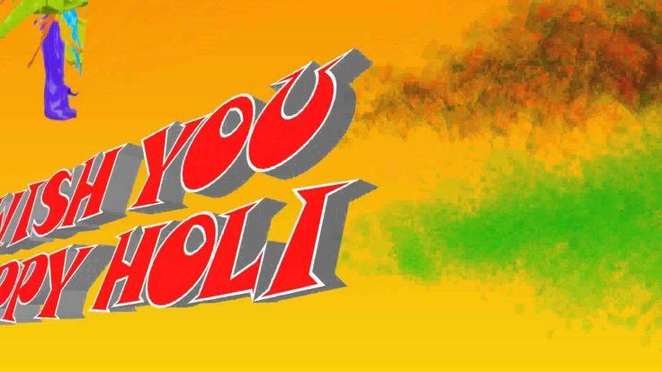 Happy Holi 2016, Holi Greetings, Holi Wishes, Holi Whatsapp Video