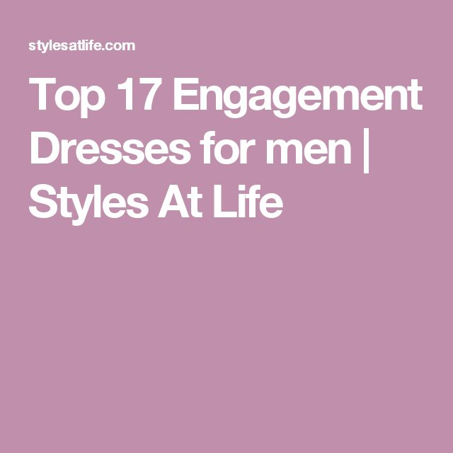 Top 17 Engagement Dresses for men | Styles At Life