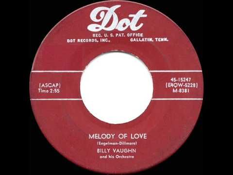 ▶ 1955 HITS ARCHIVE: Melody Of Love - Billy Vaughn (instrumental) - YouTube