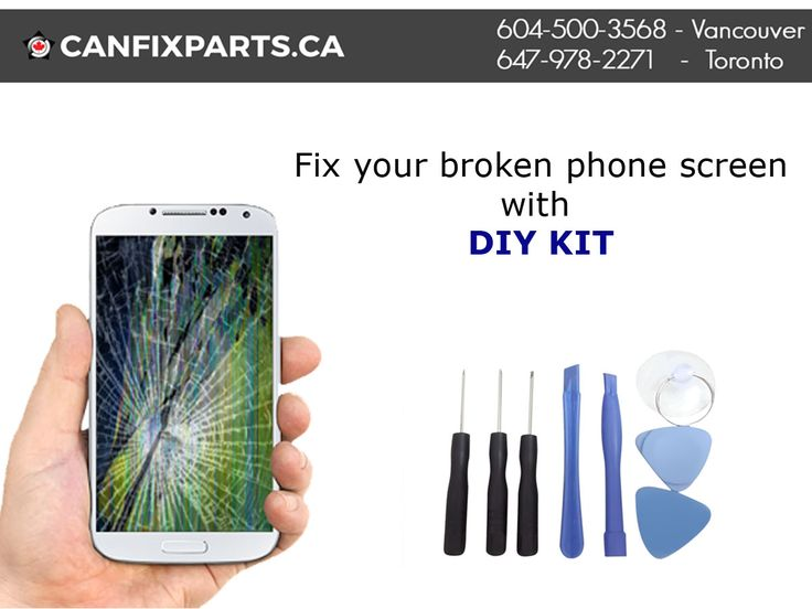 An affordable way to fix your broken phone screen with a #DIY kit. Dial: +1 647-860-2271/ 604-721-8495/ Visit: https://canfixparts.ca/
