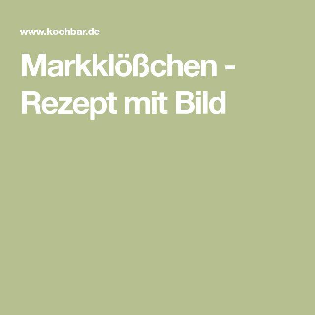 Markklößchen - Rezept mit Bild