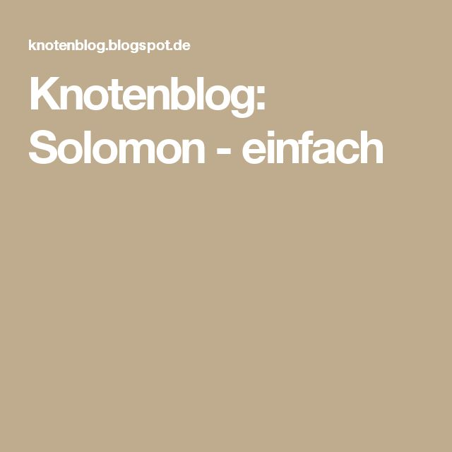 Knotenblog: Solomon - einfach