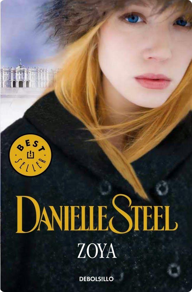 ZOYA, DANIELLE STEEL http://bookadictas.blogspot.com/2014/12/zoya-danielle-steel.html