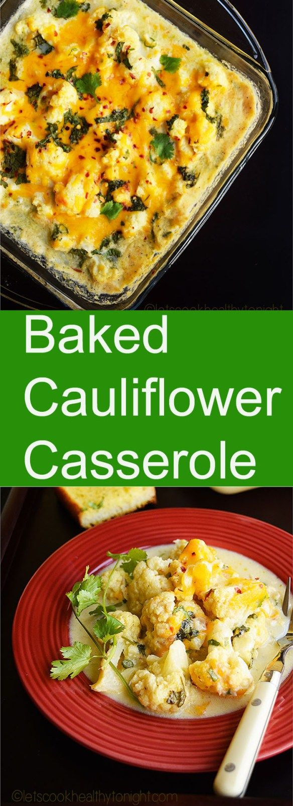 Baked Cauliflower Casserole - LET'S COOK HEALTHY TONIGHT!