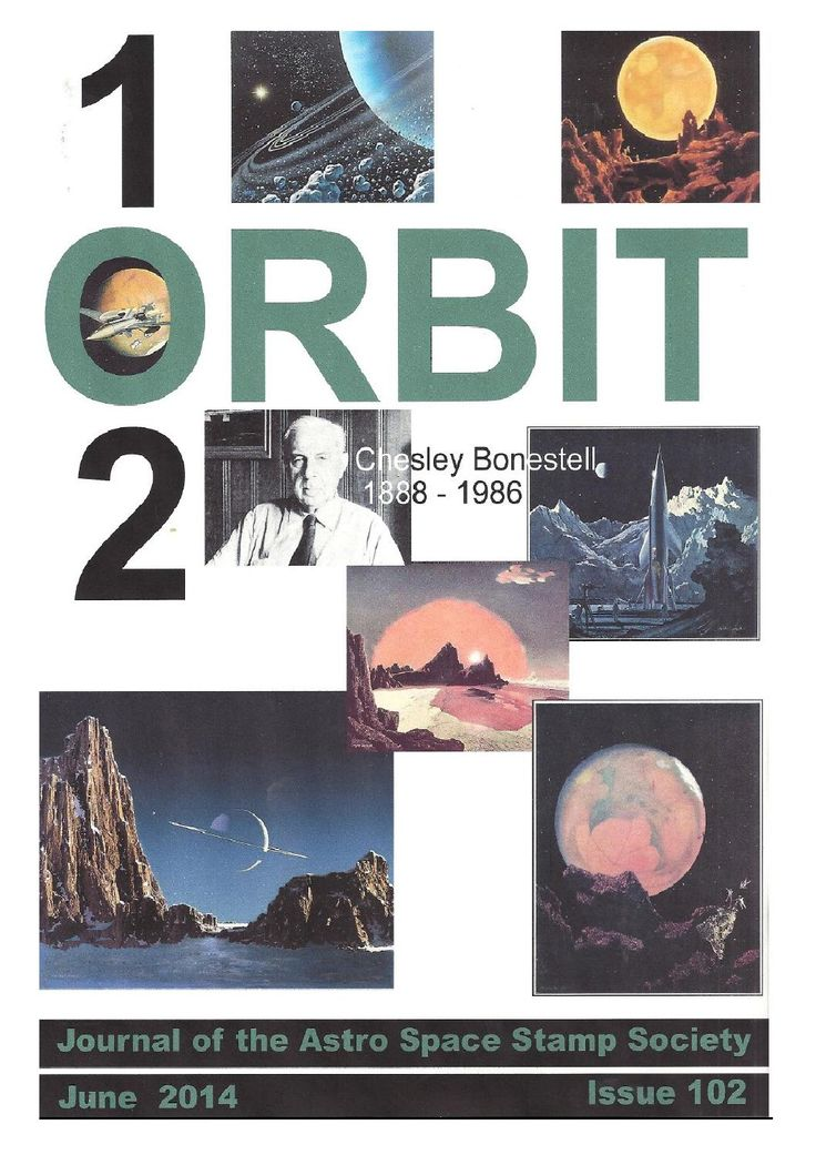 Orbit issue 102 preview (June 2014)  ORBIT is the official quarterly publication of The Astro Space Stamp Society, full of illustrations and informative space stamp and space cover articles, postal auctions, space news, and a new issues guide.