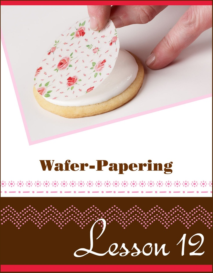 Julia Usher - Lesson 12: Wafer-Papering