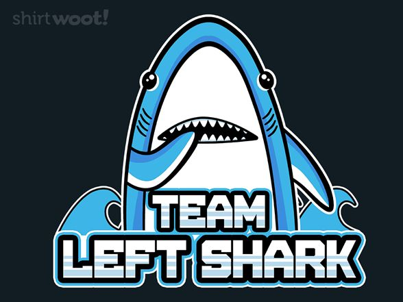 Team Left Shark - Shirt.Woot