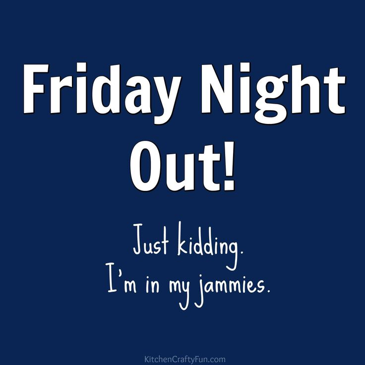 Funny Friday Quotes: The 25+ Best Friday Night Quotes Ideas On Pinterest