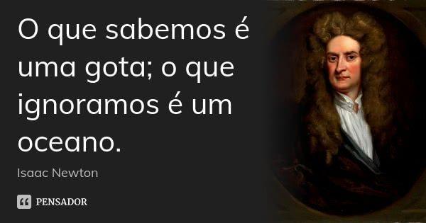 Isaac Newton Isaac Newton Frases Para Redação E Frases