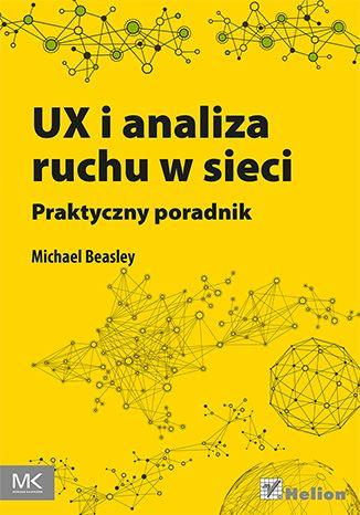 """""""UX i analiza ruchu w sieci. Praktyczny poradnik""""  #ksiazka #helion #UX #Analytics"""