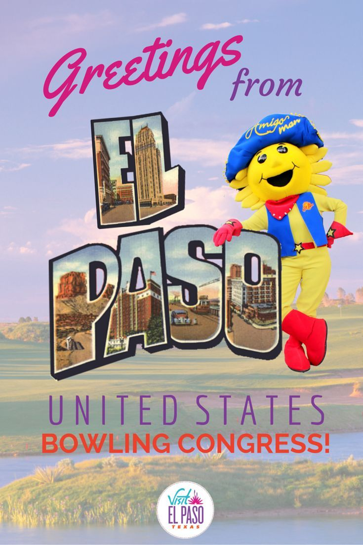 Shirt design el paso tx - Welcome To El Paso Texas Usbc Bowlers Get To Know The Sun City With