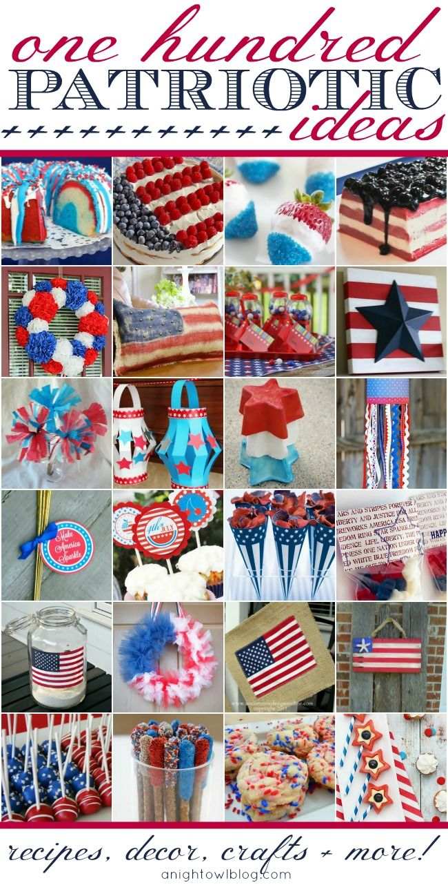 100 Perfectly Patriotic Ideas - Recipes, Decor, Crafts + MORE! | #4thofjuly #memorialday #laborday