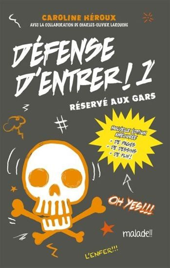Défense d'entrer #01 N. éd. - CAROLINE HÉROUX