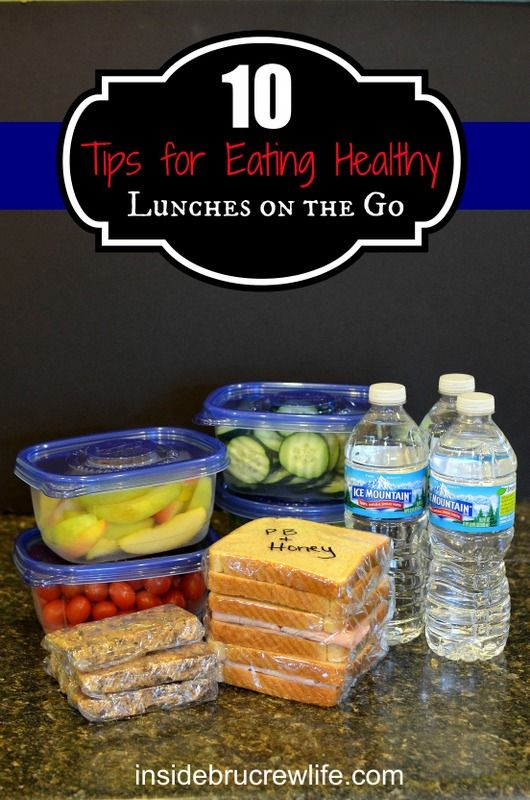 Eat Health and Plan meals for the week.  Healthy Lunches on the Go- 10 Tips for Healthy Eating - this has a great recipe for no bake peanut butter granola bars too