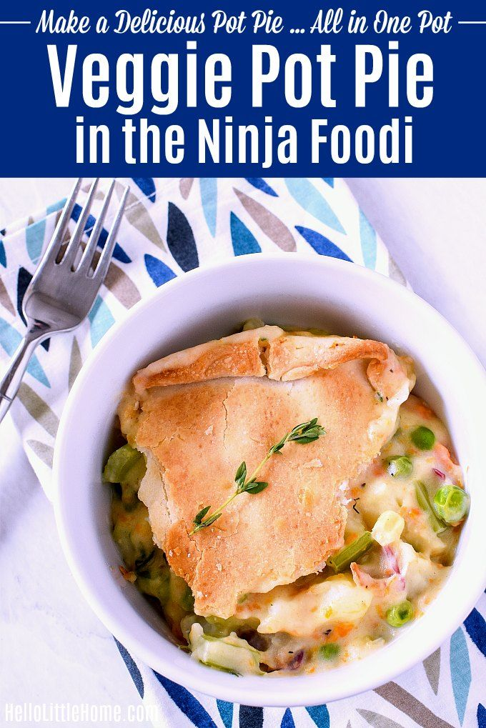 Ninja Foodi Veggie Pot Pie