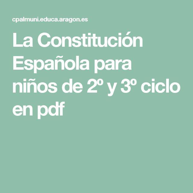 La Constitución Española para niños de 2º y 3º ciclo en pdf