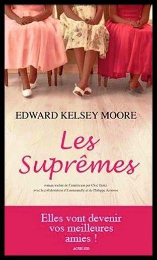 A lire : Edward Kelsey Moore - Les suprêmes