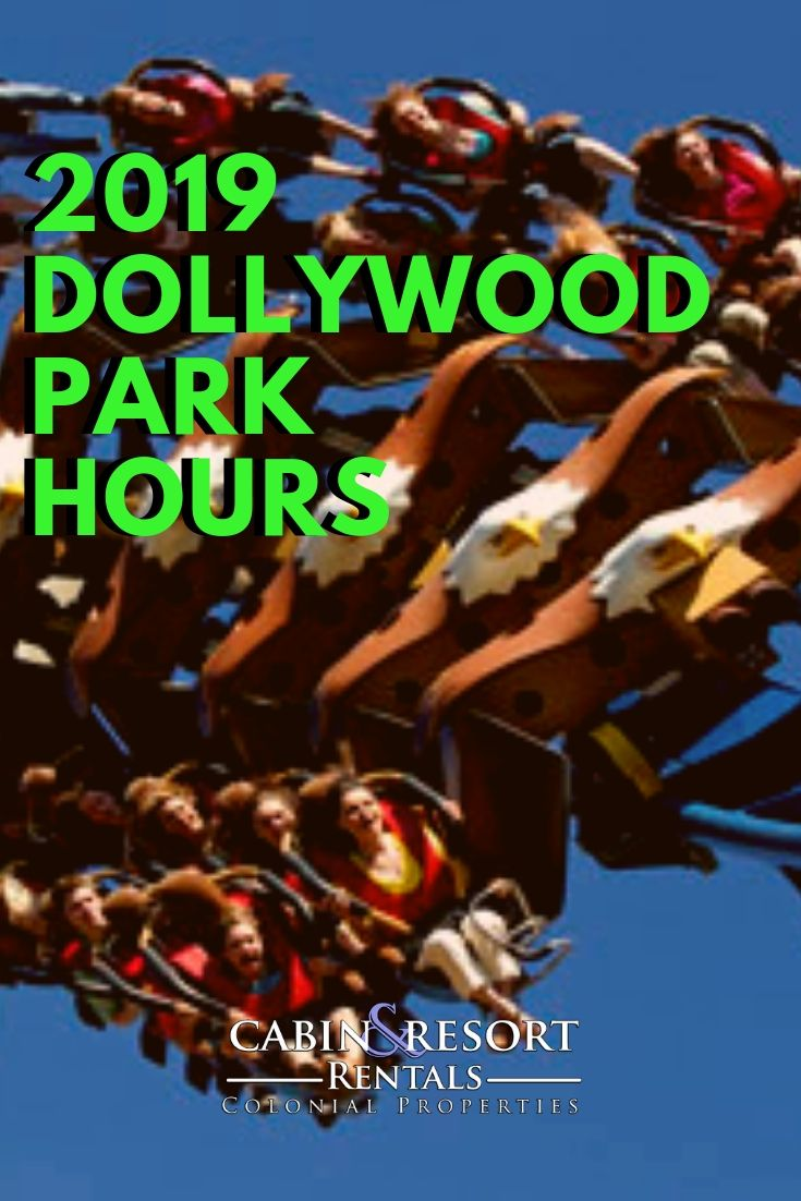Dollywood hours and operating schedule for the 2019 season