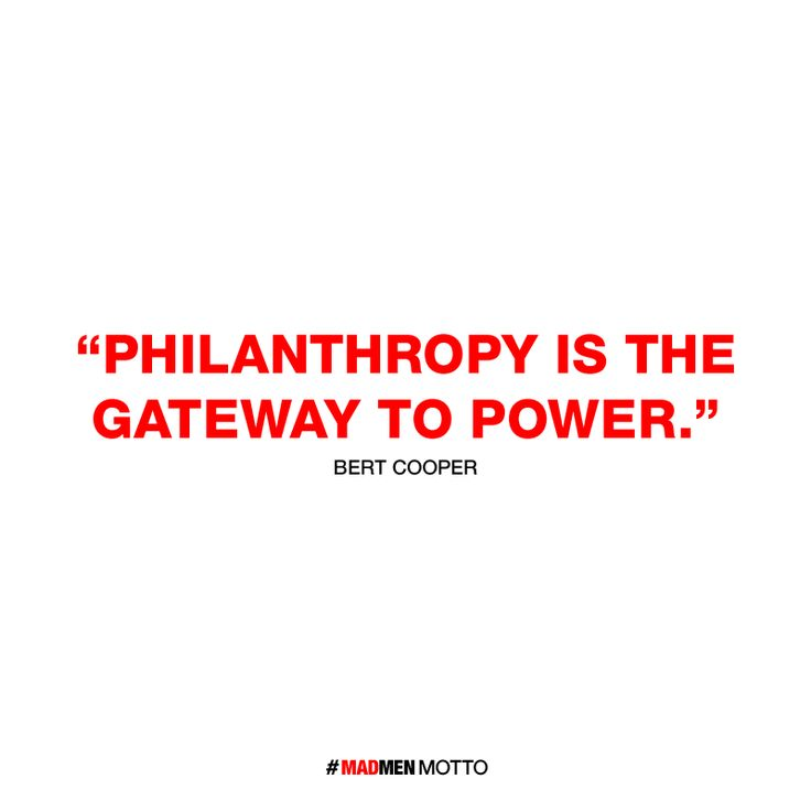 """My Mad Men Motto is: """"Philanthropy is the gateway to power."""" Find out your Motto, and tune in April 7th to the 2 Hour Season 6 Premiere."""