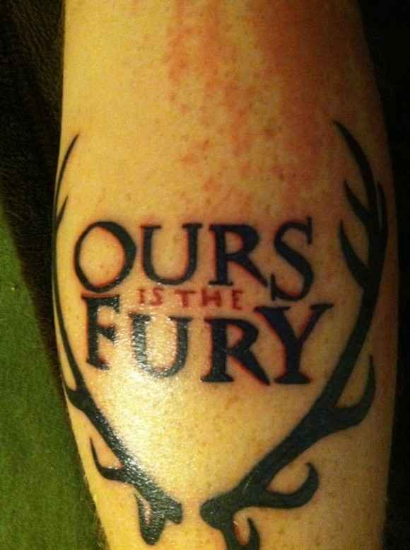 """The Motto of the House Baratheon   31 Incredible """"Game Of Thrones"""" Tattoos"""