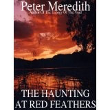 The Haunting At Red Feathers (Kindle Edition)By Peter Meredith