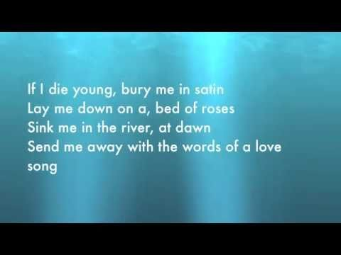 If i die young-The Band Perry (LYRICS)