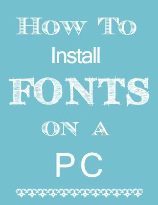 """""""How to Install Fonts on a PC"""" ~ Good to know for your heritage page titles and journaling!"""