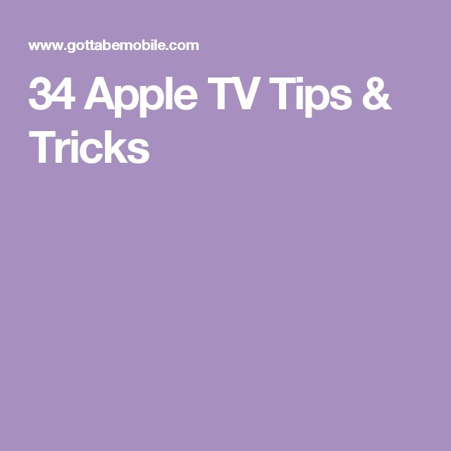 34 Apple TV Tips & Tricks