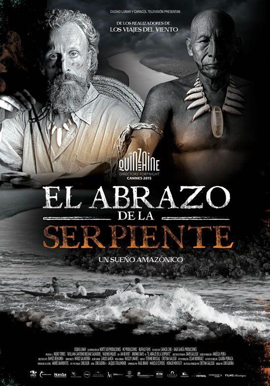 El abrazo de la serpiente - Ciro Guerra, Colombia (2015).