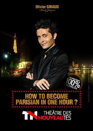 """""""How to become a Parisian in One Hour"""" Comedy Show"""