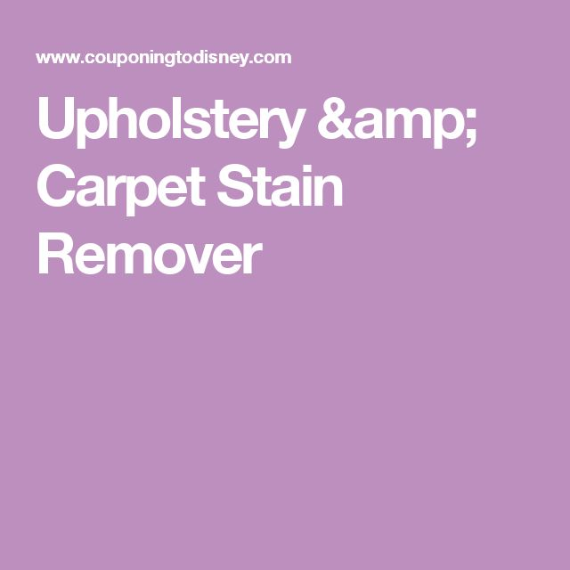 Upholstery & Carpet Stain Remover