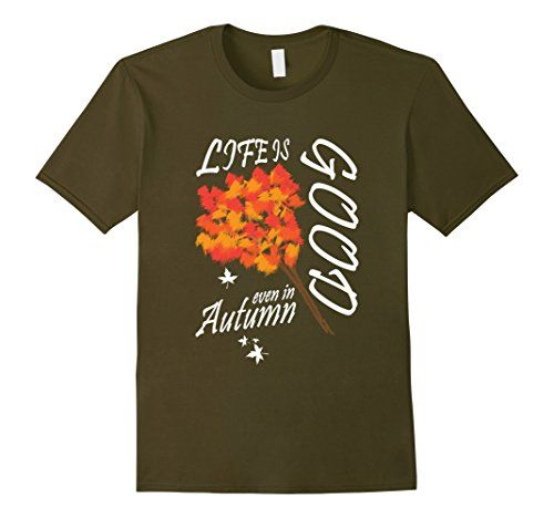 Men's Life Is Good Autumn T-Shirt Novelty Graphic Tee 2XL... https://www.amazon.com/dp/B01LZV7SEY/ref=cm_sw_r_pi_dp_x_2676xbYP13BAQ